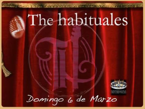 The Habituales 6 de Marzo